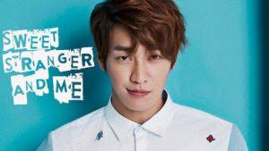 sinopsis-dan-daftar-pemain-drama-korea-sweet-stranger-and-me-episode-lengkap